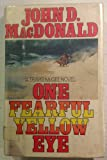 One Fearful Yellow Eye, John D. MacDonald, 0397011911