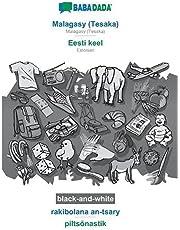 BABADADA black-and-white, Malagasy (Tesaka) - Eesti keel, rakibolana an-tsary - piltsõnastik: Malagasy (Tesaka) - Estonian, visual dictionary