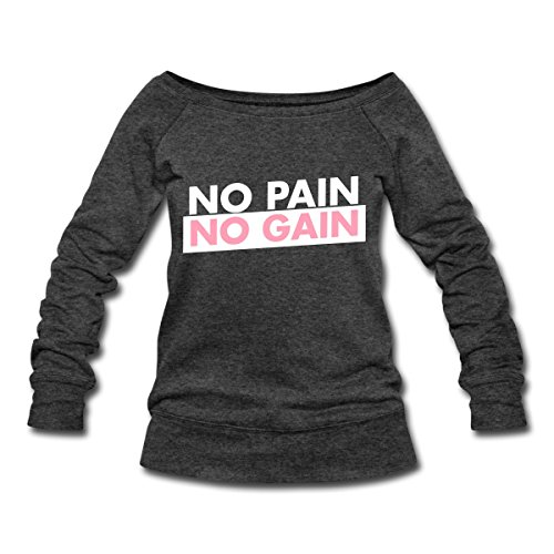 No Pain, No Gain Women's Wideneck Sweatshirt by Spreadshirt, XXL, heather black