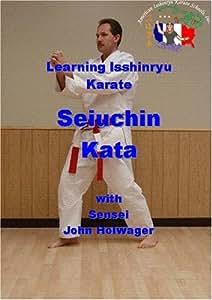 Learning Isshinryu Karate - Seiuchin Kata