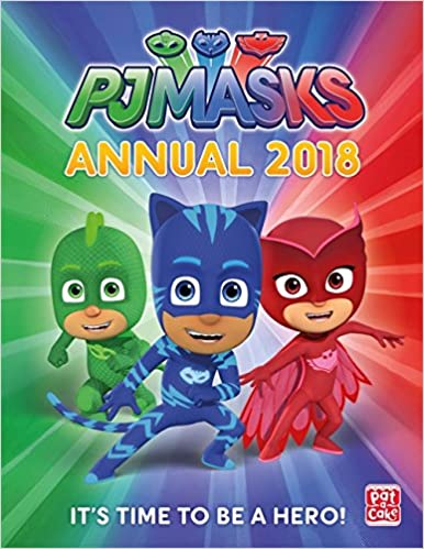 PJ Masks Annual 2018: Amazon.es: Pat-a-Cake, PJ Masks: Libros en idiomas extranjeros