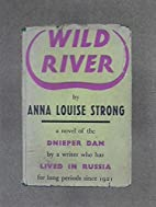 Wild River by Anna Louise Strong