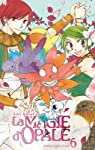La magie d'Opale, Tome 6 : par Kusakawa