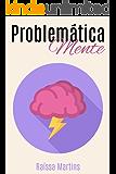 Problemática Mente