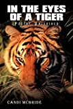 In the Eyes of a Tiger, Candi McBride, 1438943555