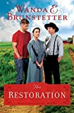 The Restoration (The Prairie State Friends Book 3)