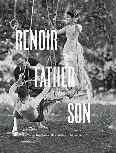 (Renoir: Father and Son / Painting and Cinema)