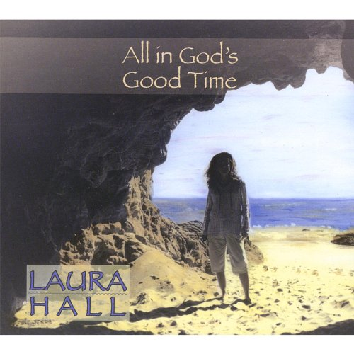 All in god 39 s good time laura hall mp3 downloads - Download god is good all the time ...