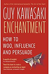 Enchantment: The Art of Changing Hearts, Minds and Actions by Guy Kawasaki(2012-04-01) Paperback