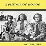 A Pledge of Honor | Toni Gardner