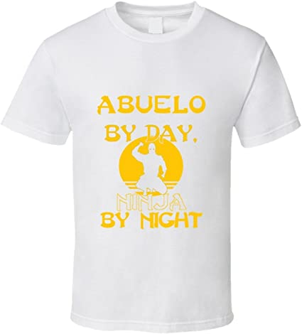 Abuelo by Day Ninja by Night T Shirt | Amazon.com