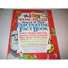 The Kids' Fun-Filled Search & Find Fascinating Fact Book