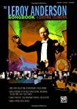 The Leroy Anderson Songbook -- A Centennial Celebration: Vocal versions of Anderson hits including