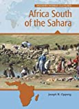 Africa South of the Sahara, Joseph R. Oppong, 079108146X
