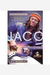 [(Jaco: The Extraordinary and Tragic Life of Jaco Pastorius )] [Author: Bill Milkowski] [Jan-2006] Paperback