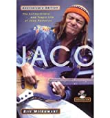 [(Jaco: The Extraordinary and Tragic Life of Jaco Pastorius )] [Author: Bill Milkowski] [Jan-2006]