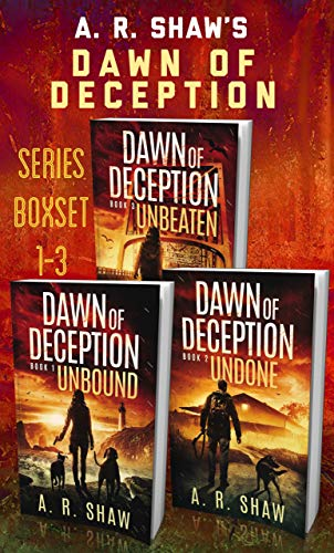 Dawn of Deception Series Boxset: A Post-Apocalyptic Survival Thriller Series, Books 1-3 by [Shaw, A. R.]