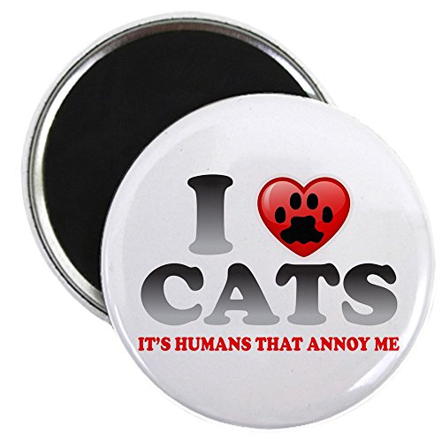 (2.25 Inch Magnet Love Cats It's Humans That Annoy)