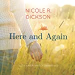 Here and Again | Nicole R. Dickson