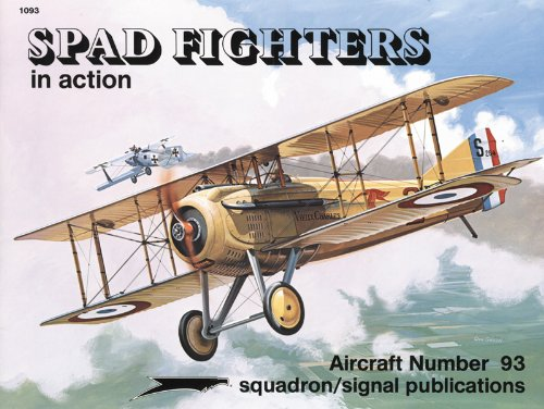 Spad Fighters in action - Aircraft No. 93