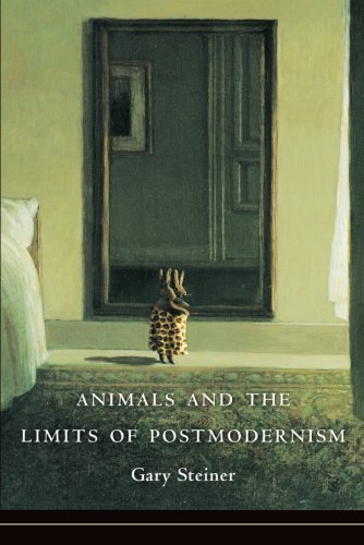 Animals and the Limits of Postmodernism (Critical Perspectives on Animals: Theory, Culture, Science, and Law)