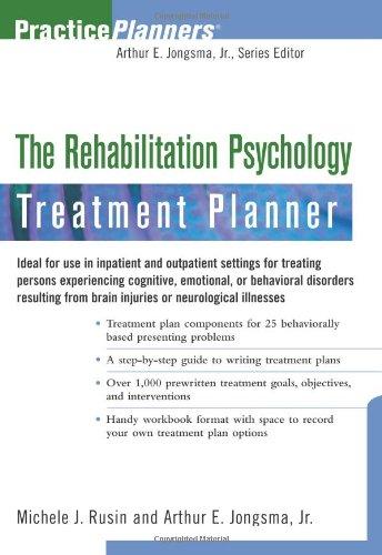 The Rehabilitation Psychology Treatment Planner: Michele J. Rusin ...