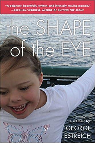 A Memoir The Shape of the Eye