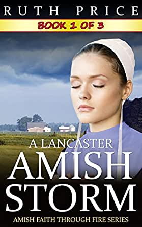 A Lancaster Amish Storm 11 A Lancaster Amish Storm Kindle Unlimited Series By Ruth Price