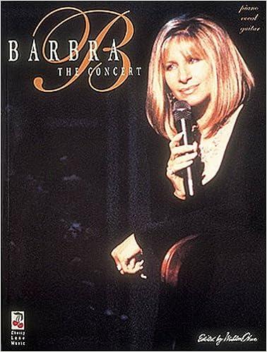 barbra streisand the concert piano vocal guitar