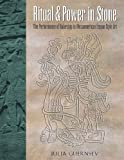 Ritual and Power in Stone, Julia Guernsey, 0292713231