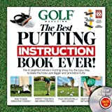 GOLF: THE BEST PUTTING INSTRUCTION BOOK EVER! with DVD - Book