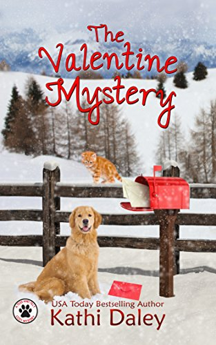 The Valentine Mystery: A Cozy Mystery (A Tess and Tilly Cozy Mystery Book 2) cover
