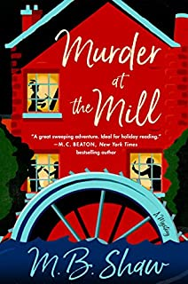 Book Cover: Murder at the Mill: A Mystery