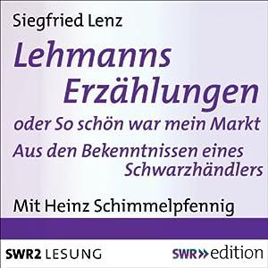 Lehmanns Erzählungen oder So schön war mein Markt Hörbuch