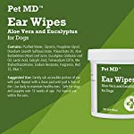 Pet MD - Dog Ear Cleaner Wipes - Otic Cleanser for Dogs to Stop Itching, Yeast and Mites with Aloe and Eucalyptus - 100 Count 11