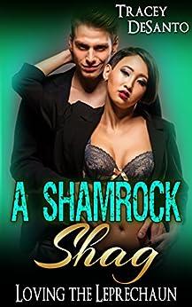 A Shamrock Shag: Loving the Leprechaun by [DeSanto, Tracey]