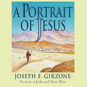 A Portrait of Jesus Audiobook