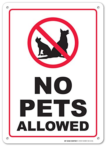 No Pets Allowed Sign (No Pets Allowed Warning Sign - No Dogs and Cats - 10