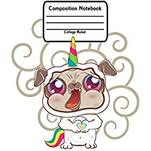 "Composition Notebook: College Ruled Lined Pages Book For Pugicorn Lovers (7.44"" x 9.69"") V1"