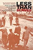 img - for Less Than Slaves: Jewish Forced Labor and the Quest for Compensation by Benjamin B. Ferencz (2002-04-01) book / textbook / text book