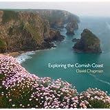 Exploring the Cornish Coast (Pocket Cornwall)by David Chapman