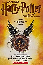 Harry Potter & the Cursed Child Parts I & II: The Official Playscript of the Original West End Pr
