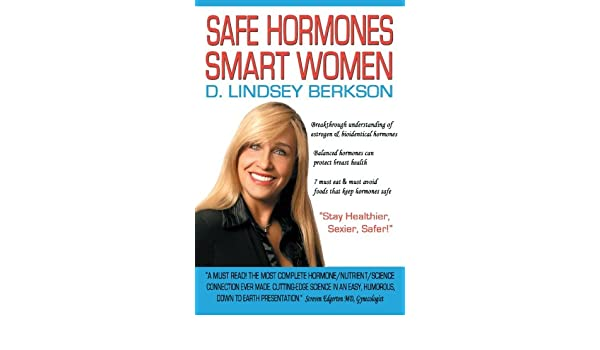 Safe Hormones, Smart Women: Amazon.es: D. Lindsey Berkson: Libros en idiomas extranjeros