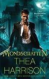 Mondschatten (Ein Mondschatten-Roman) (Volume 1) (German Edition)