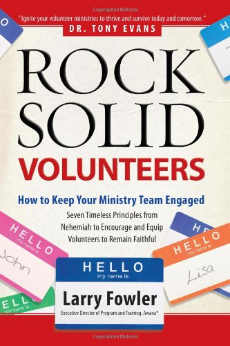 Download Rock Solid Volunteers: Keep Your Ministry Team Engaged PDF