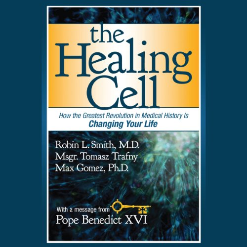 The Healing Cell: How the Greatest Revolution in Medical History is Changing Your Life by Hachette Audio