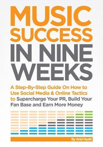 Download By Ariel Hyatt Music Success in Nine Weeks (2nd) [Paperback] pdf epub
