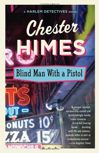 By Chester Himes Blind Man with a Pistol (Reissue)