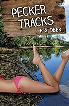 Pecker Tracks by [Dees, R.S.]