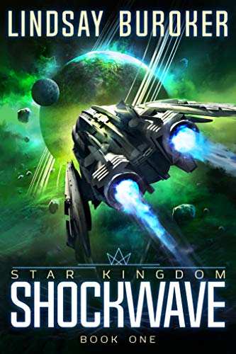 Shockwave (Star Kingdom Book 1) by [Buroker, Lindsay]